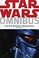 Star Wars Omnibus: X-Wing Rogue Squadron, Volume 3