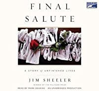 Final Salute[A Story Of Unfinished Lives]