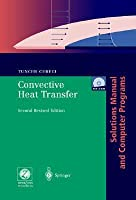 Convective Heat Transfer: Solutions Manual and Computer Programs [With CDROM]