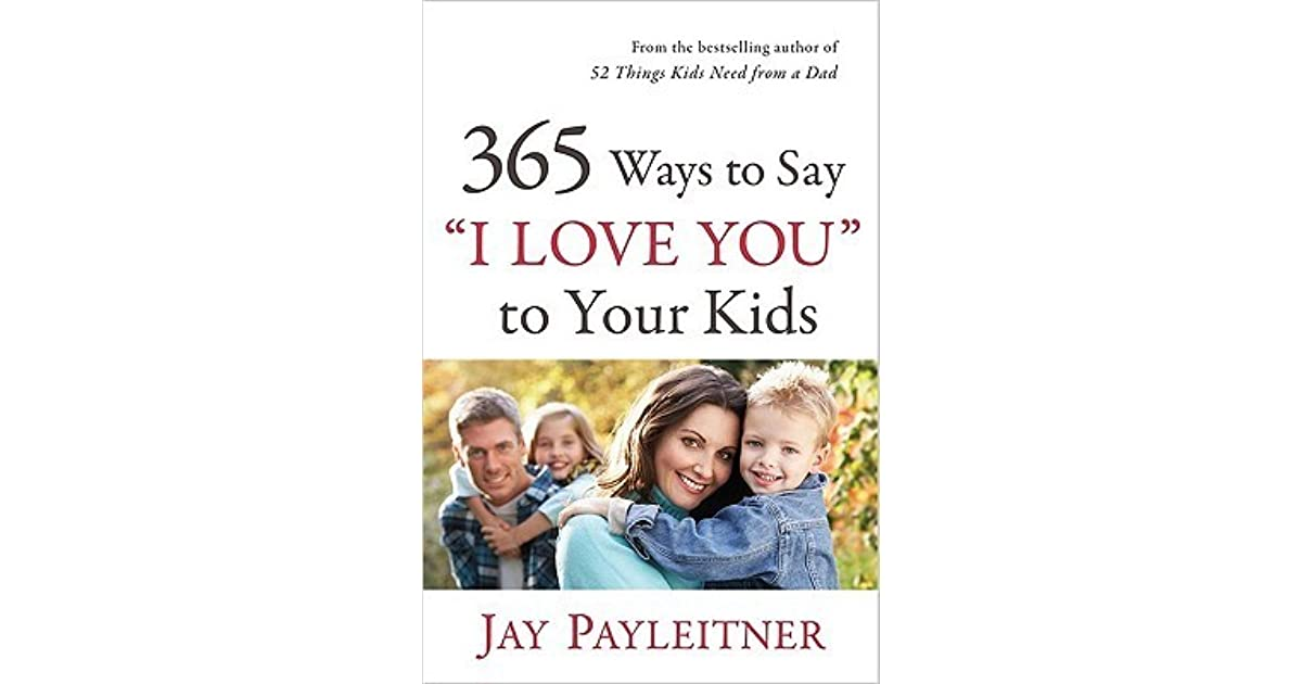 365 Ways To Say I Love You Quotes : 365 Ways to Say