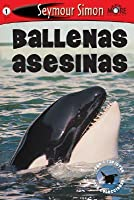 Ballenas Asesinas (See More Readers: Level 1)