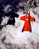 College Physics, Volume 1: Chapters 1-14