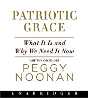 Patriotic Grace CD: What It Is and Why We Need It Now