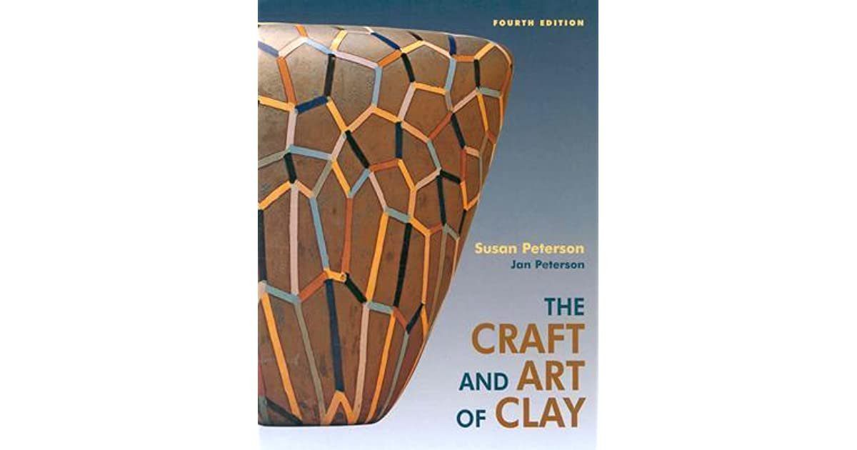 the craft and art of clay susan peterson pdf