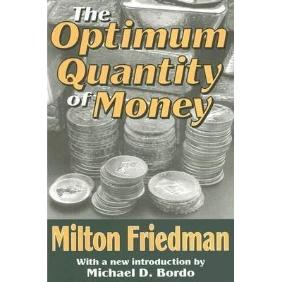 Buy The Optimum Quantity of Money  and Other Essays  Book Online