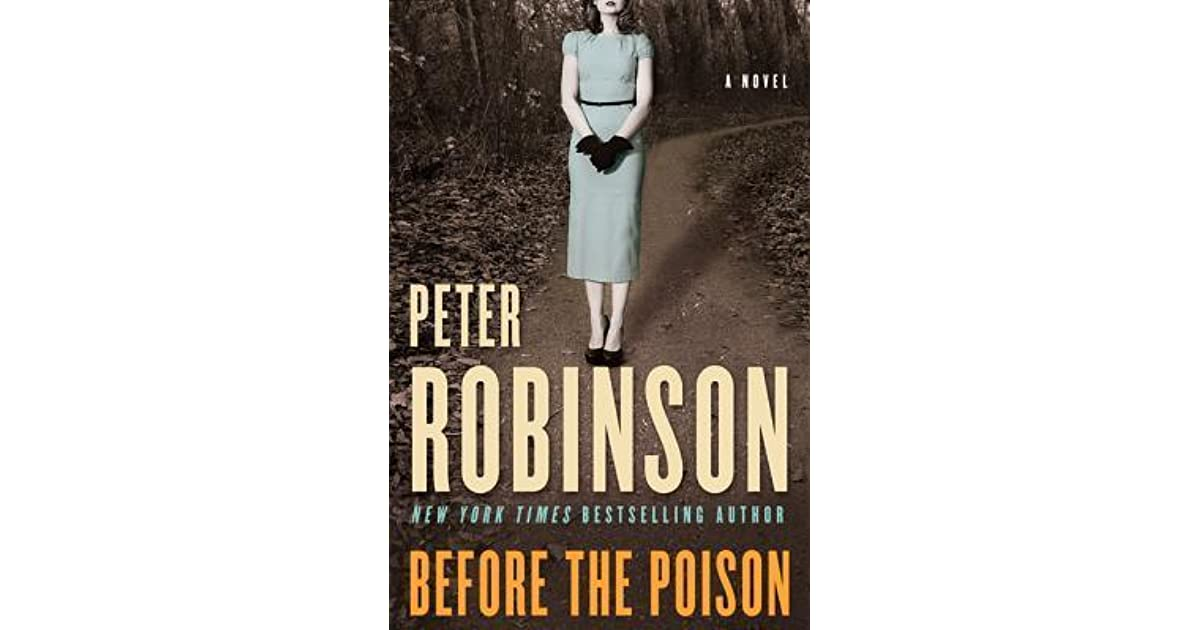 Before The Poison By Peter Robinson Reviews Discussion border=