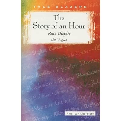 Kate chopin the story of an hour essay Compare and Contrast Essay Discussing the Main Characters     The Story of an  Hour