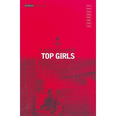 caryl churchills top girls review Caryl churchill has a reputation for producing work that examined contemporary issues, often in challenging and confrontational ways and top girls is no exception .