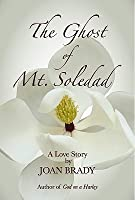 The Ghost of Mt. Soledad: A Love Story