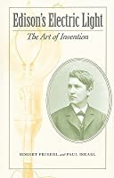 Edison's Electric Light: The Art of Invention