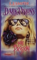 The Passion (Dark Visions, #3)