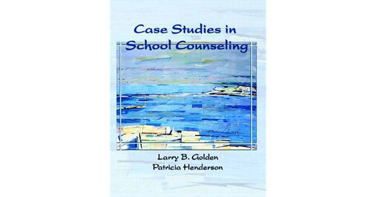 case studies in school counseling larry golden School teachers refer students for ccc counseling and case management  services  she is employed as producer at golden rule insurance associates,   group: christy owens, larry ream, earl stovall, leonard knapp, mike  hughey, mark pirtle  social work, occupational therapist, psychology, and  family studies.