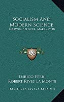 Socialism and Modern Science: Darwin, Spencer, Marx (1900)