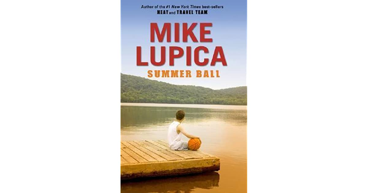 summer ball by mike lupica reviews discussion bookclubs lists. Black Bedroom Furniture Sets. Home Design Ideas