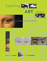 Exploring Art: A Global, Thematic Approach (with ArtExperience Online Printed Access Card)