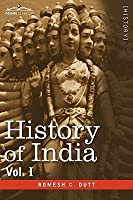 History of India, in Nine Volumes: Vol. I - From the Earliest Times to the Sixth Century B.C.