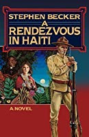 A Rendezvous in Haiti