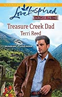 Treasure Creek Dad (Steeple Hill Love Inspired (Large Print))