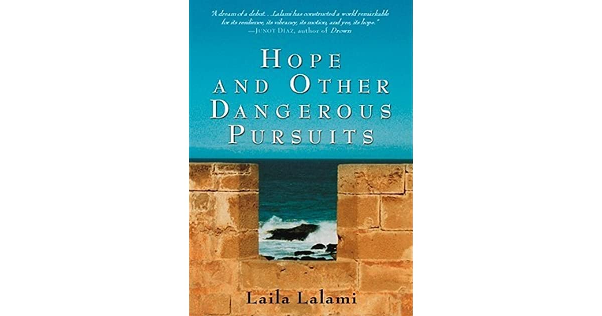 hope and other pursuits in the story the trip by laila lalami Laila lalami challenges this reduc- tive narrative in her novel, hope and other dangerous pursuits opening the novel with the journey across the mediterranean, lalami subverts the assump- tion that the most significant aspect, or indeed, the culmination of the emi- grants' story is the crossing itself.