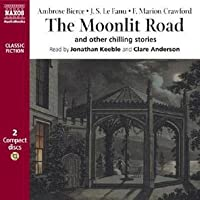 The Moonlit Road: And Other Stories