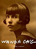Wanda Gág: A Catalogue Raisonn of the Prints