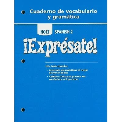 Worksheets Holt Spanish 2 Workbook Answer Key holt spanish 2 expresate cuaderno de vocabulario y gramatica by rinehart and winston reviews discussion bookcl