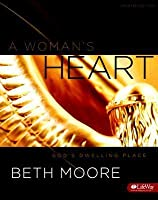 A Woman's Heart: God's Dwelling Place, Leader Kit Updated