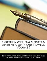Wilhelm Meister's Apprenticeship and Travels, Vol 1
