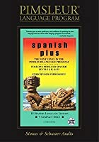 Spanish Plus: Learn to Speak and Understand Latin American Spanish with Pimsleur Language Programs