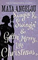 Singin' and Swingin' and Getting' Merry Like Christmas