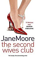 The Second Wives Club. Jane Moore