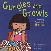 Gurgles and Growls: Learning about Your Stomach