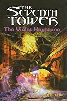 The Violet Keystone (The Seventh Tower, #6)