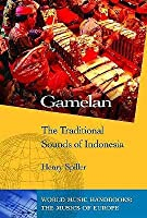 Gamelan: The Traditional Sounds Of Indonesia