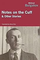 Notes on the Cuff & Other Stories