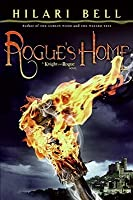 Rogue's Home: A Knight and Rogue Novel
