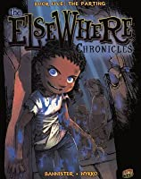 The Parting (Elsewhere Chronicles #5)