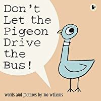 Don't Let the Pigeon Drive the Bus!: Words and Pictures by Mo Willems