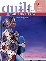 Quilt Along with Emilie Richards ? Touching Stars (Leisure Arts #4288)