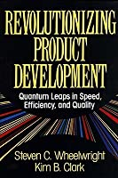Revolutionizing Product Development: Quantum Leaps in Speed, Efficiency, and Quality