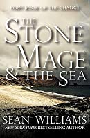 The Stone Mage & the Sea (First Book of the Change)