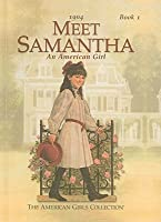 Meet Samantha: An American Girl