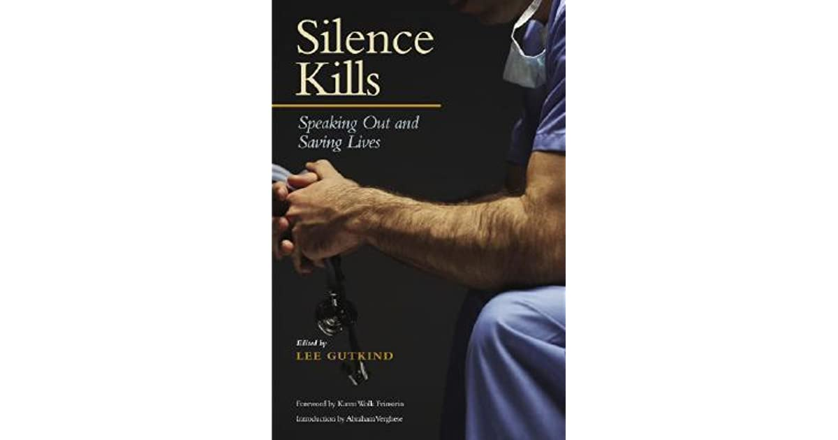 Silence Kills: Speaking Out And Saving Lives By Lee
