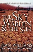 The Sky Warden & the Sun (Second Book of the Change)
