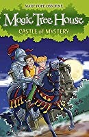 Castle of Mystery (Magic Tree House, #2)