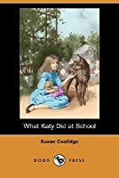 What Katy Did at School (Carr Family, #2)