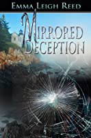 Mirrored Deception