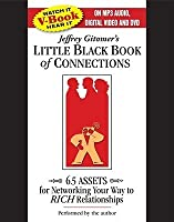 The Little Black Book of Connections: 6.5 Assets for Networking Your Way to Rich Relationships