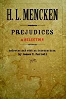 Prejudices: A Selection (Buncombe Collection)