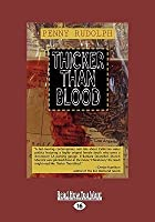 Thicker Than Blood (Easyread Large Edition)